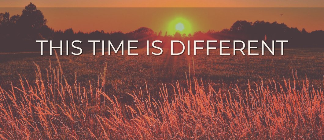 This time is different
