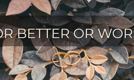 For Better or Worse